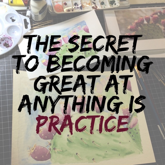 The secret to becoming great at anything is practice