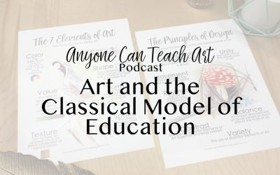 Art and the Classical Model of Education- Podcast #23